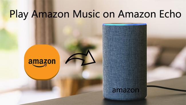 amazon music on amazon echo