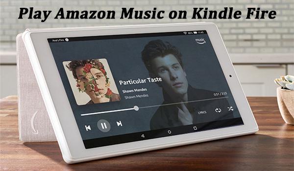 amazon music on kindle fire