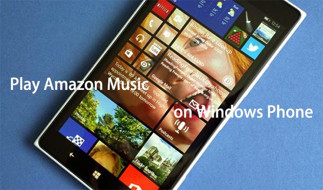 play amazon music on windows phone