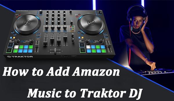 add amazon music to traktor dj