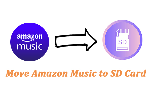 move amazon music to sd card
