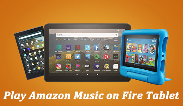 play amazon music on fire tablet