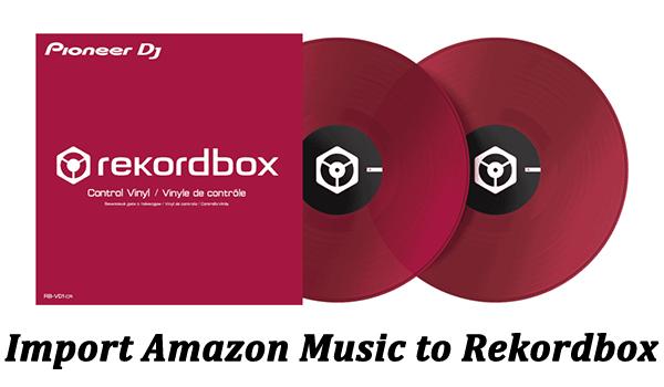 amazon music to rekordbox