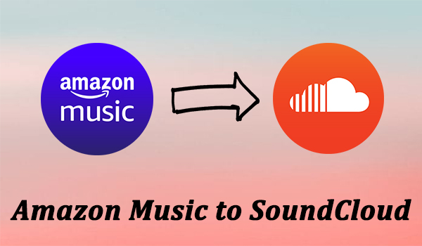 amazon music to soundcloud