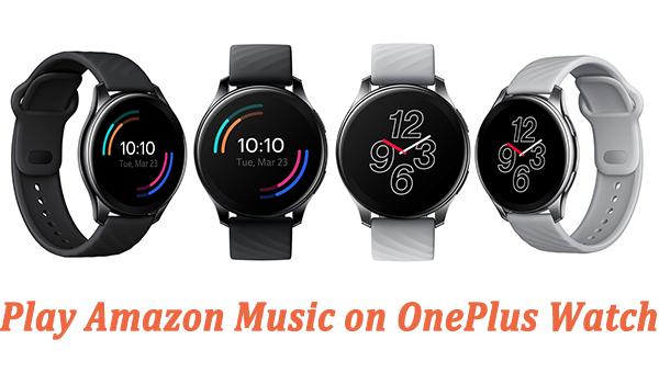 play amazon music on oneplus watch
